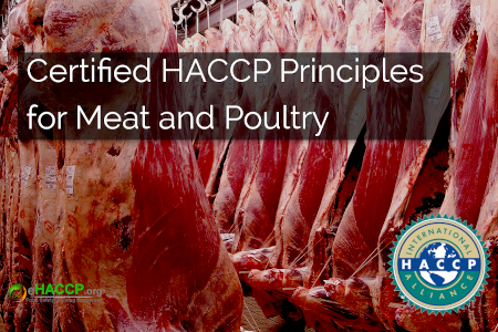 Certified HACCP Principles and GMPs for Meat and Poultry
