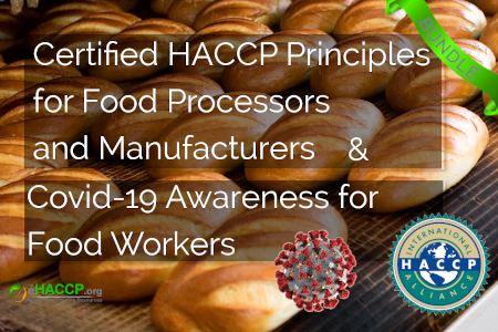 Certified HACCP Principles and GMPs for Food Processors and Manufacturers & Covid-19 Awareness for Food Workers